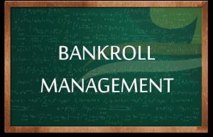 Bankroll managen